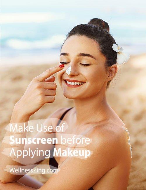 Apply Sunscreen Before Applying Makeup on Skin