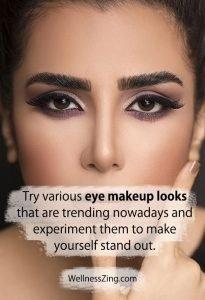 Try Various Eye Makeup Looks