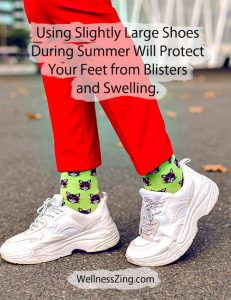 Use Bigger Size Shoes During Summer