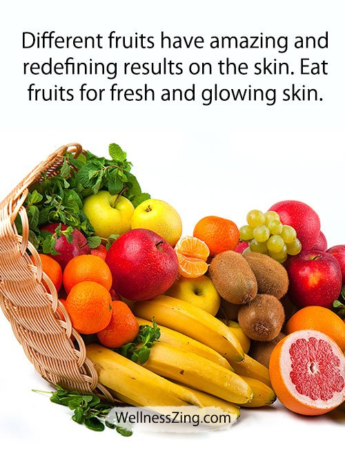 Eat Various fruits for healthy and glowing skin