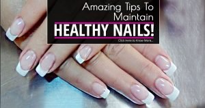 Great Tips for Maintaining Healthy Nails