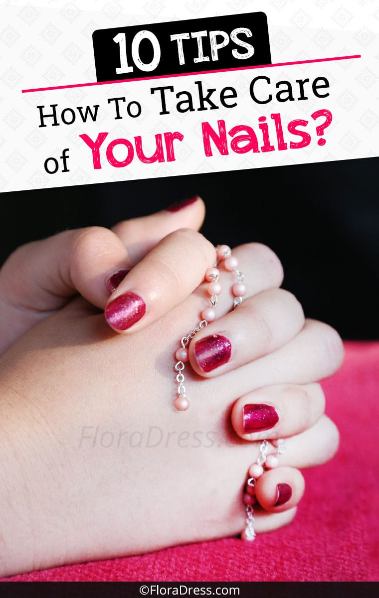 Tips on How to Take Care of Your Nails