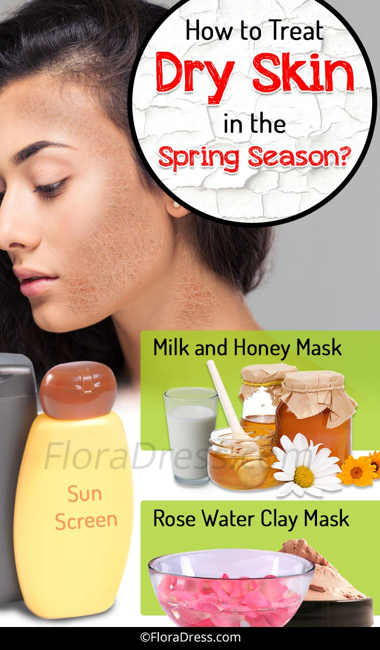 How to Treat Dry Skin in the Spring Season?
