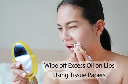 Remove Excess Oil on Lips using Tissue Papers