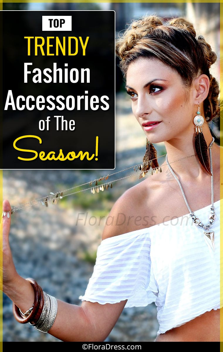 Top Trendy Fashion Accessories of the Season