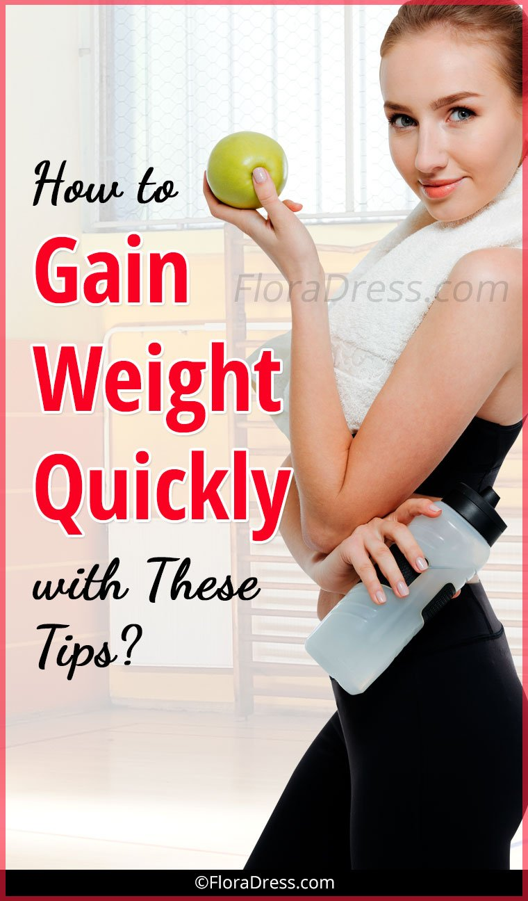 How to Gain Weight Quickly With These Tips?