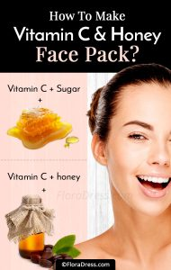 How to Make Vitamin C and Honey Face Pack?