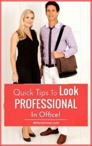 Tips to Look Professional in Office
