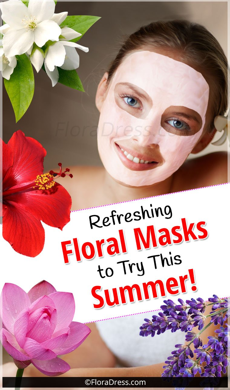 Refreshing Floral Face Masks To Try This Summer!