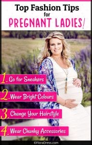 Top Fashion Tips for Pregnant Ladies!