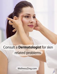 Consult a Dermatologist for Skin Problems