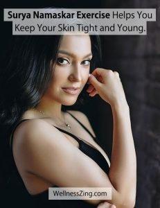 Get Tight Skin with Surya Namaskar Exercise