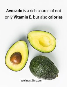 Avocado is a rich source of Vitamin E