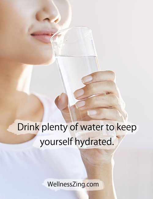 Drink Plenty of Water to Keep Yourself Hydrated