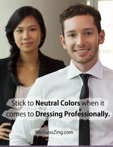 Neutral Color Attire Looks Professional