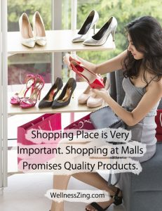 Shopping at Mall Assures Quality Products