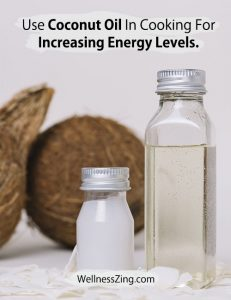 Coconut Oil for Cooking Increases Energy Levels