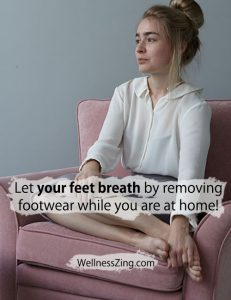 Let your feet breath by removing footwear