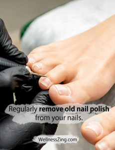 Remove Old Nail Polish from Your Nails Regularly