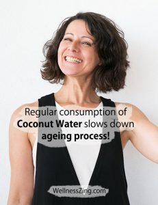 Coconut Water slows down ageing process