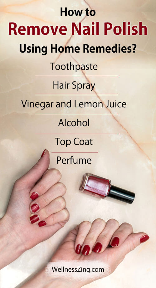 How to Remove Nail Polish Using Home Remedies