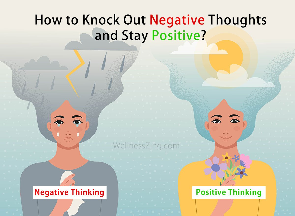 How to Stay Positive and Stop Thinking Negative