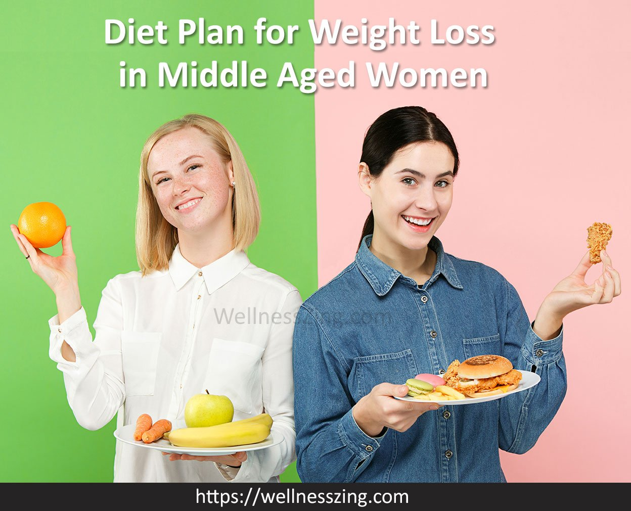 Healthy Diet Plan for Middle Age Women for Weight Loss