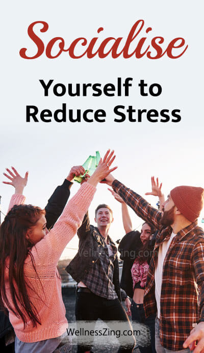 Stress Relief Tips - Socialise Yourself to Reduce Stress