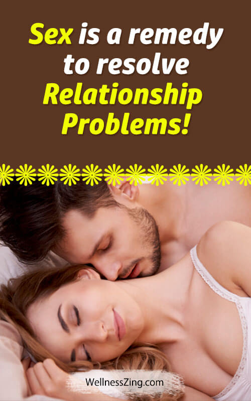 Sex as a Remedy for Relationship Problems