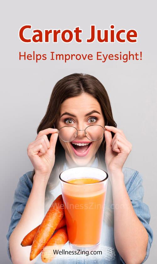 Carrot Juice Helps Improve Eyesight
