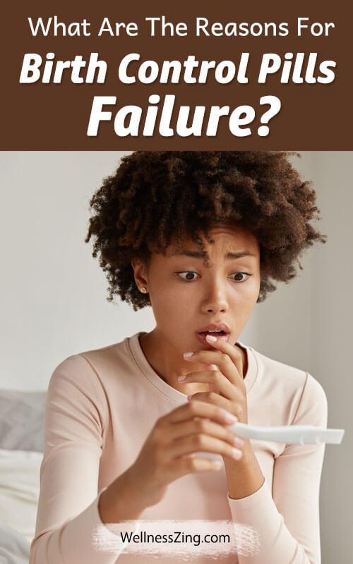 Reasons for Birth Control Pills Failure