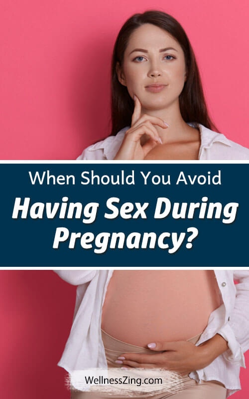 When to Avoid Sex During Pregnancy?