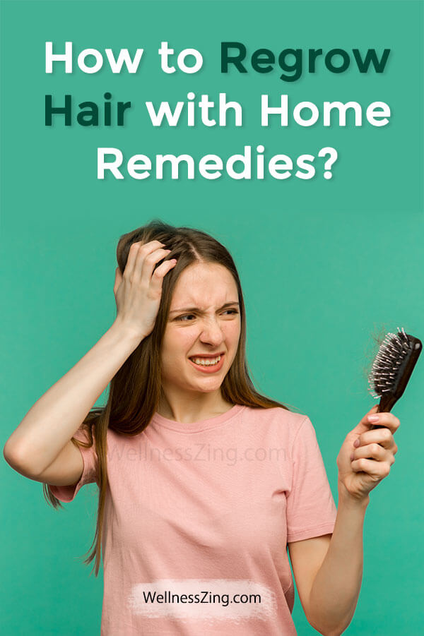 Regrow Hair with Natural Home Remedies